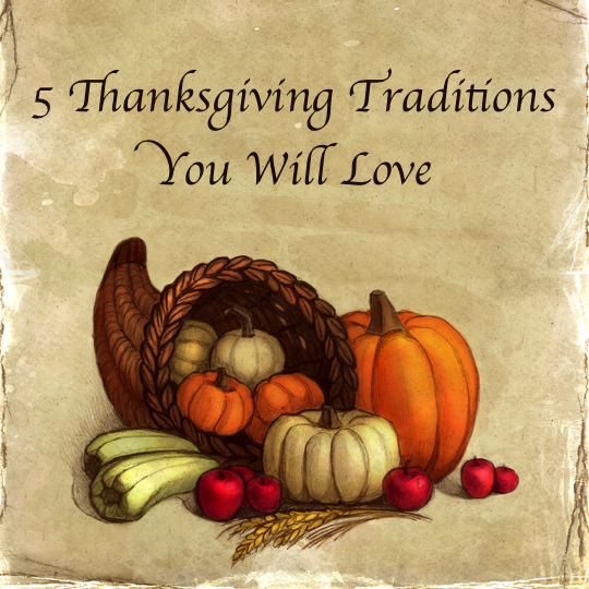 5 New Thanksgiving Traditions
